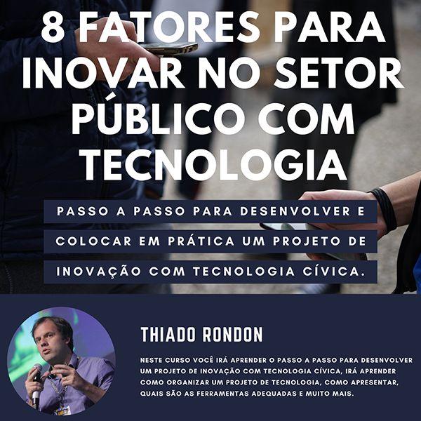 Imagem principal do produto 8 fatores para inovar e desenvolver projetos cívicos com tecnologia no setor público
