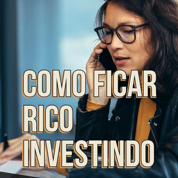 Imagem principal do produto Como Ficar Rico Investindo