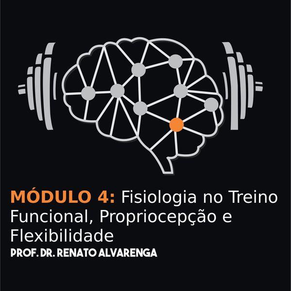 Imagem principal do produto MÓDULO 4: Fisiologia no Treino Funcional, Propriocepção e Flexibilidade