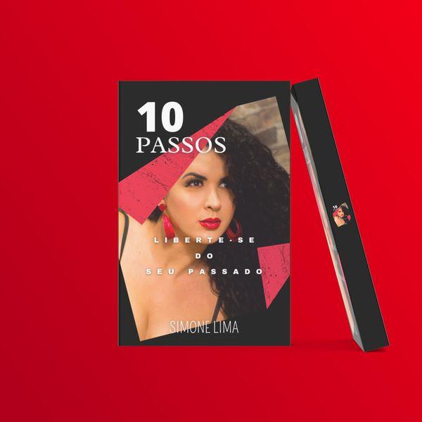 Imagem principal do produto 10 PASSOS PARA SE LIBERTAR DO PASSADO