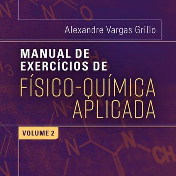 Imagem principal do produto E-book / Manual de Físico Química Aplicada - Volume 2