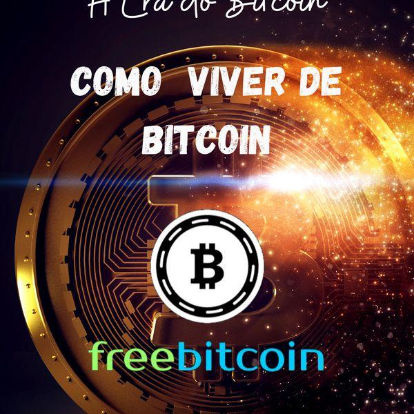 Imagem principal do produto A Era do Bitcoin - Como Viver de Bitcoin