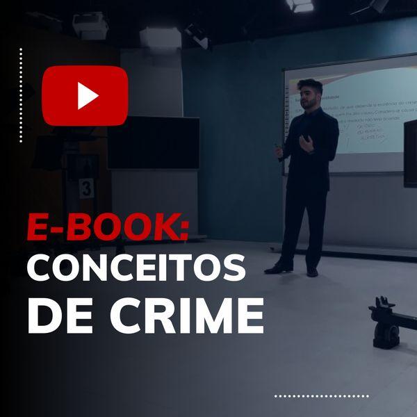 Imagem principal do produto CONCEITOS DE CRIME - MATERIAL DE AULA (E-BOOK)