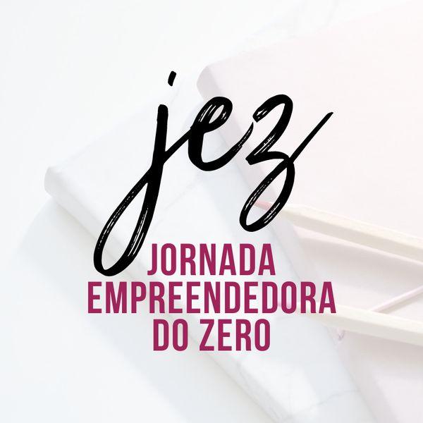Imagem principal do produto JEZ JORNADA EMPREENDEDORA DO ZERO