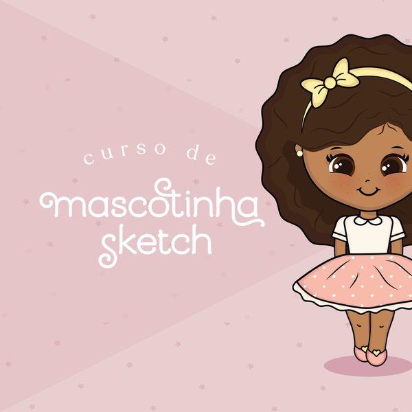 Imagem principal do produto Curso - Mascotinha Sketch