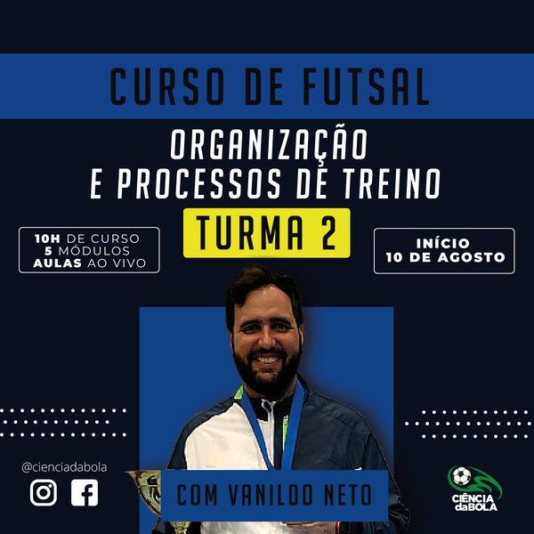 Imagem principal do produto Curso de Futsal - Organização e Processos de Treino