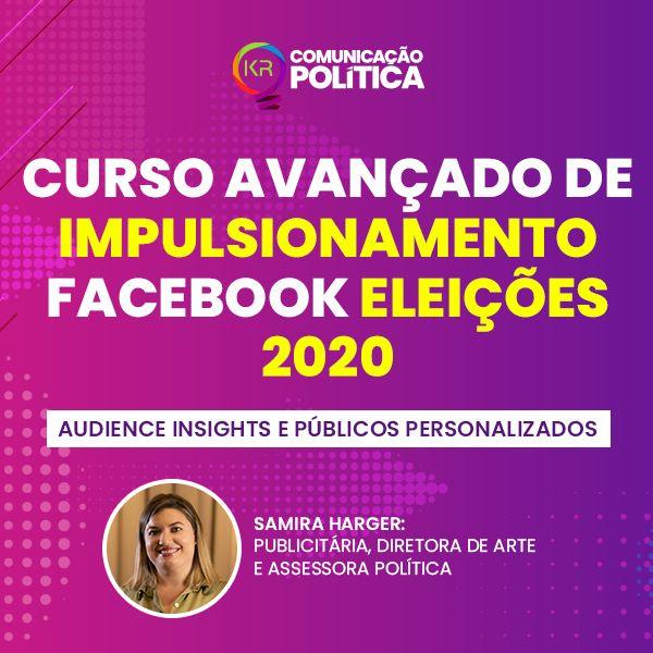 Imagem principal do produto Curso de Impulsionamento Avançado para Facebook Eleições 2020