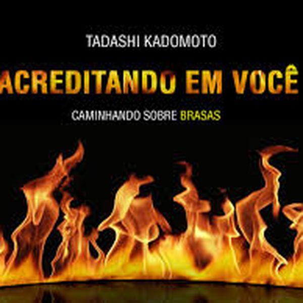 Acreditando Em Voce Instituto Tadashi Kadomoto Resiliencia Humana Learn A New Skill Tickets For Events Hotmart