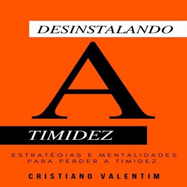Imagem principal do produto DESINSTALANDO A TIMIDEZ