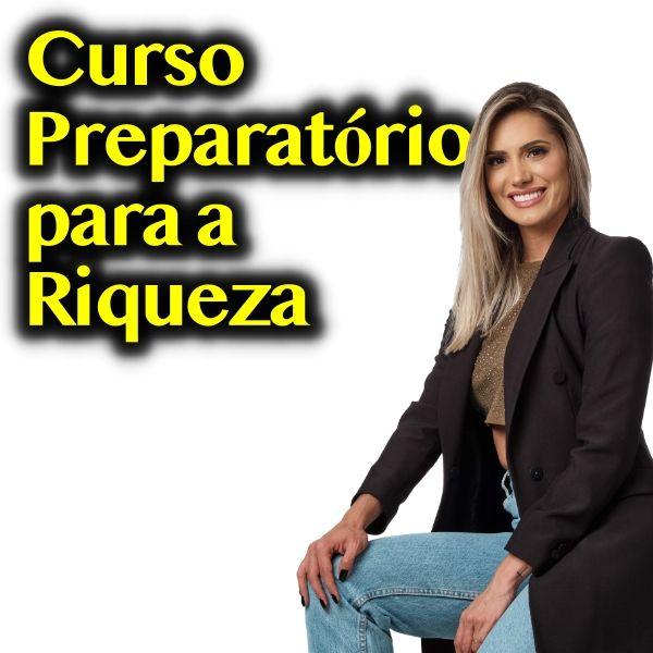 Imagem principal do produto Curso Preparatório para a Riqueza