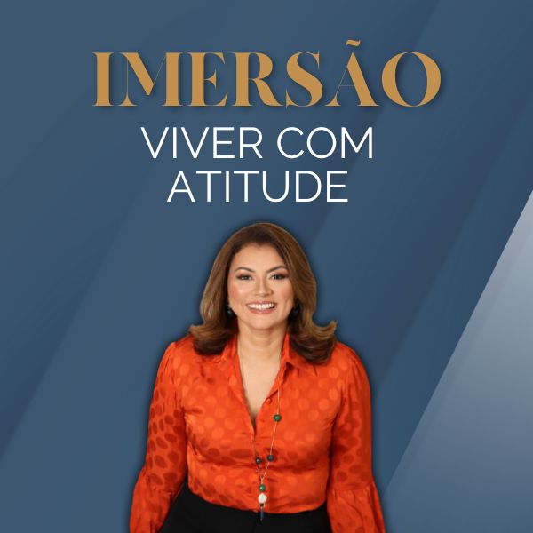 Imagem principal do produto Imersão Viver com Atitude
