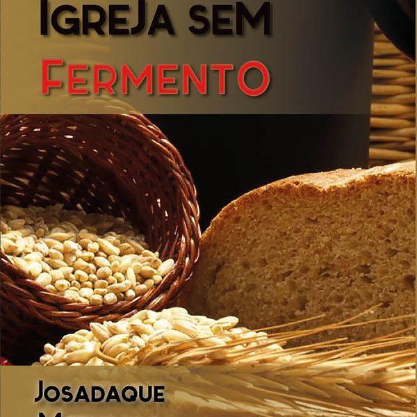 Imagem principal do produto IGREJA SEM FERMENTO