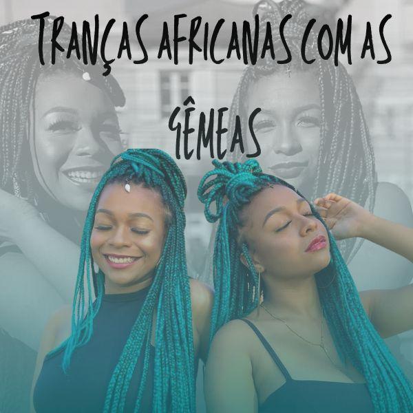 Imagem principal do produto Curso de Tranças Africanas das Gêmeas