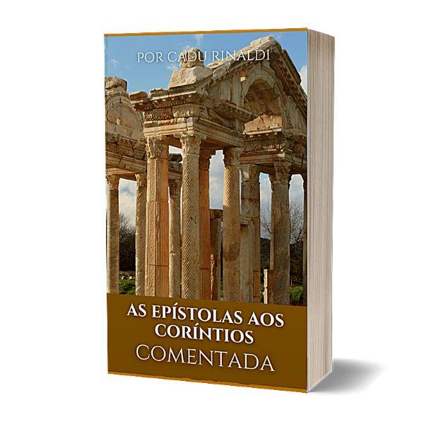 Imagem principal do produto As Epístolas aos Coríntios - COMENTADA.