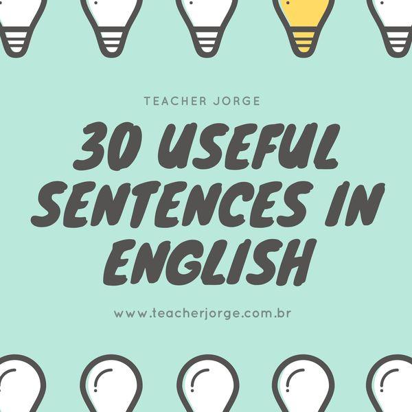 30 Frases úteis Em Inglês Vol I Teacher Jorge Learn A New Skill Ebooks Or Documents Hotmart