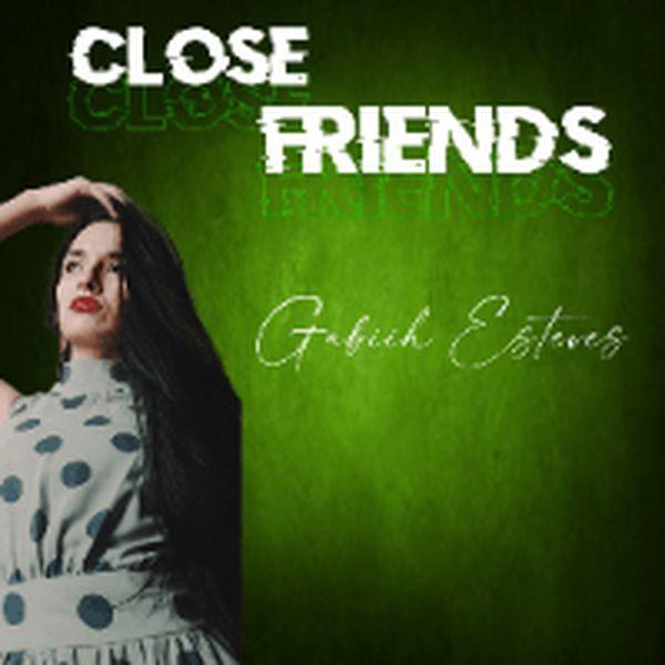Imagem principal do produto Gabiih Esteves - Close Friends