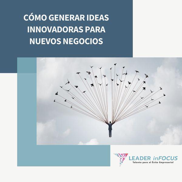 Imagem principal do produto Cómo Generar Ideas Innovadoras para Nuevos Negocios