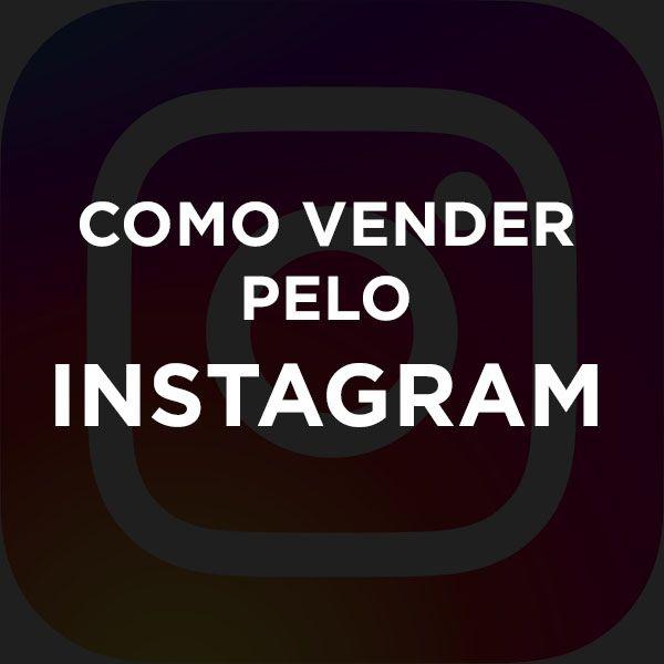 Imagem principal do produto Como vender pelo Instagram
