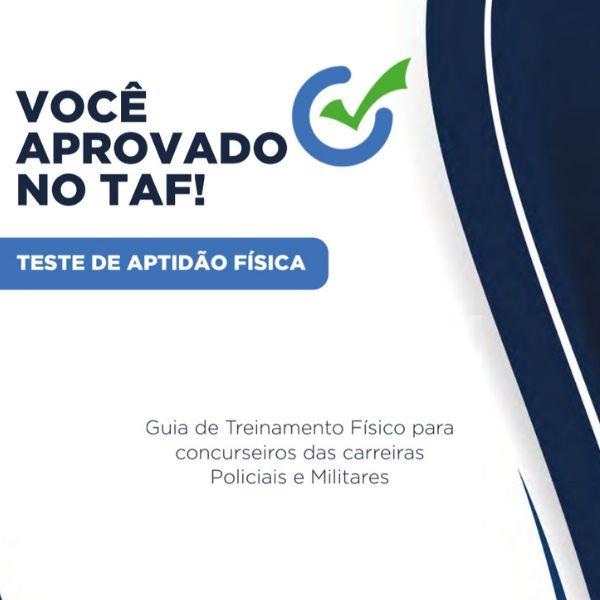 Imagem principal do produto Você aprovado no TAF - Guia de Treinamento para o Teste de Aptidão Física