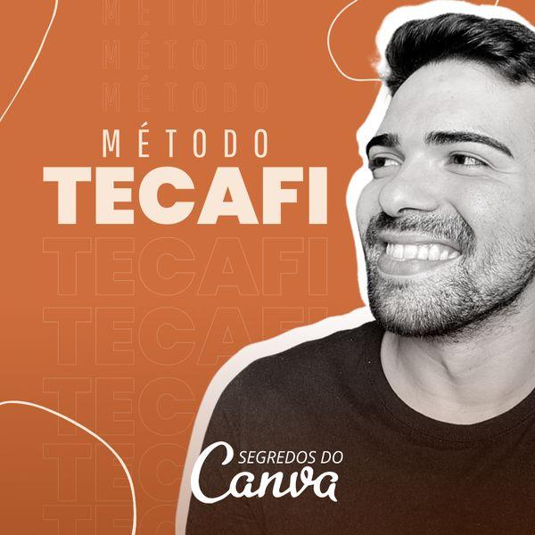 Imagem principal do produto Método TECAFI   Segredos do Canva