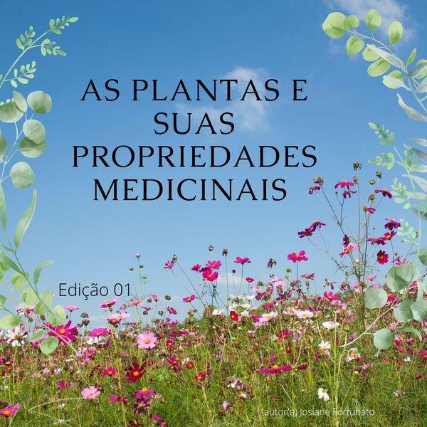 Imagem principal do produto AS PLANTAS E SUAS PROPRIEDADES MEDICINAIS