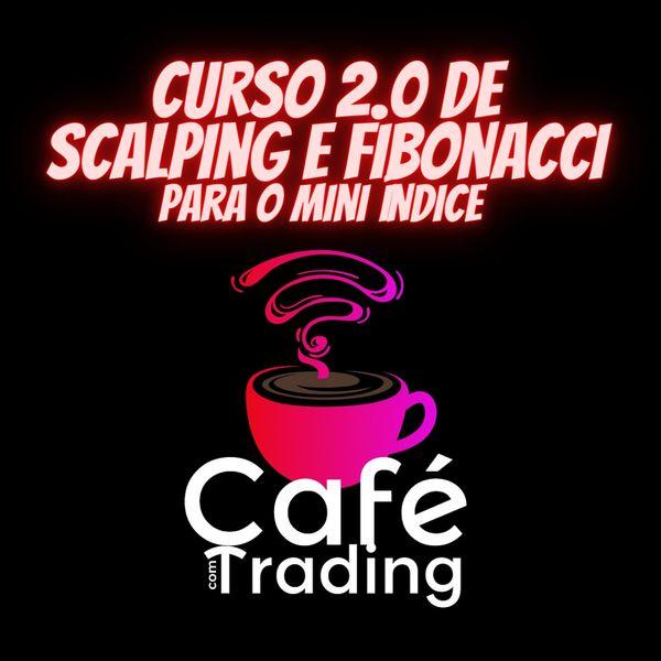 Imagem principal do produto Curso 2.0 de Scalping e Fibonacci para o Mini índice
