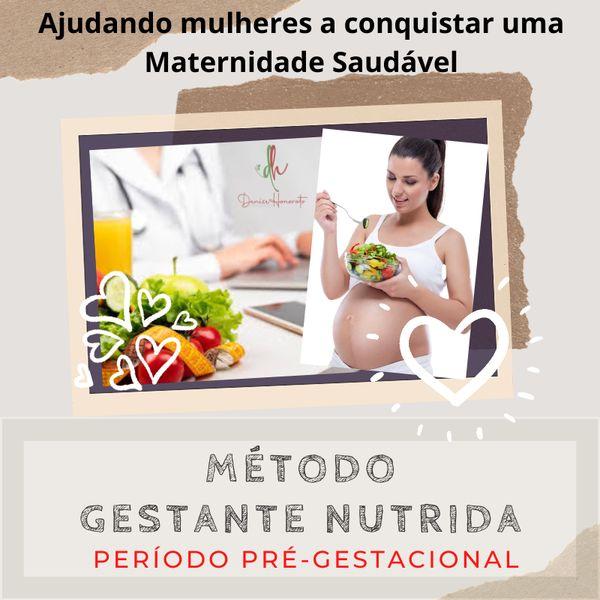 Imagem principal do produto Gestante Nutrida - Pré-Gestacional - 12 Semanas com a Nutri!