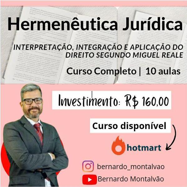 Imagem principal do produto Curso de Hermenêutica Jurídica: interpretação, integração e aplicação do Direito