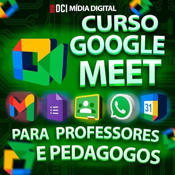 Imagem principal do produto CURSO GOOGLE MEET ENSINO REMOTO  PARA PROFESSORES E DOCENTES