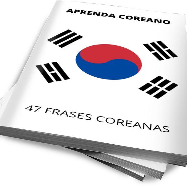 Imagem principal do produto APRENDA COREANO - 47 FRASES COREANAS