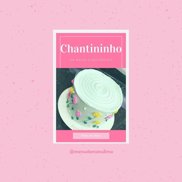 Imagem principal do produto CHANTININHO DA MASSA A DECORAÇÃO