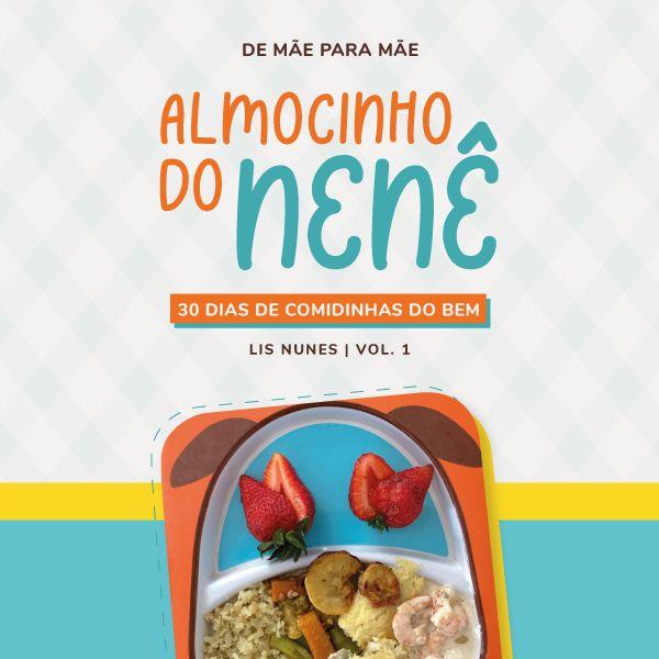 Imagem principal do produto ALMOCINHO DO NENÊ - 30 DIAS DE COMIDINHAS DO BEM