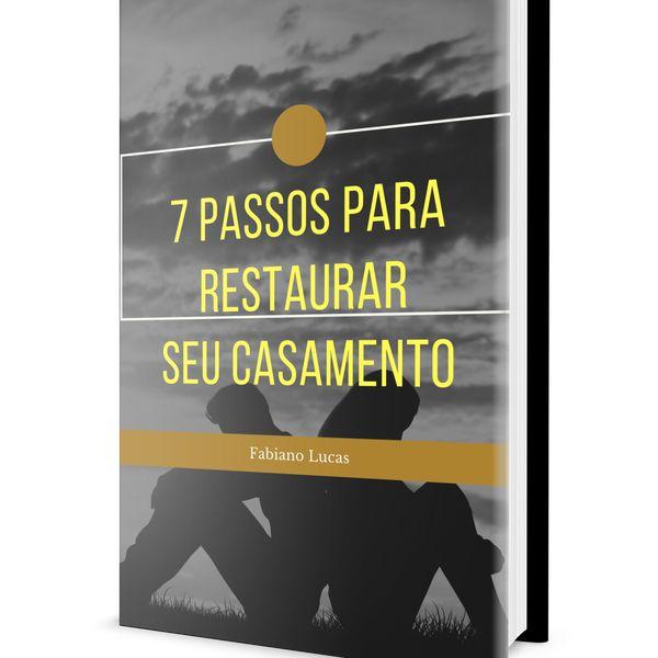 Imagem principal do produto 7 Passos Para Resgatar Seu Casamento