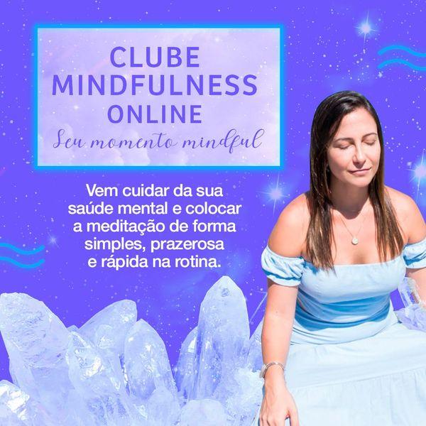 Imagem principal do produto Clube de Mindfulness Seu Momento Mindful