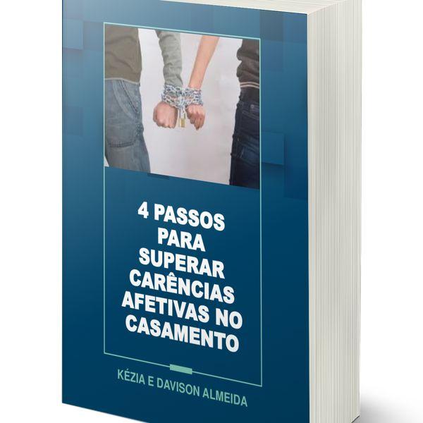 Imagem principal do produto 4 PASSOS PARA SUPERAR CARÊNCIAS EMOCIONAIS NO CASAMENTO