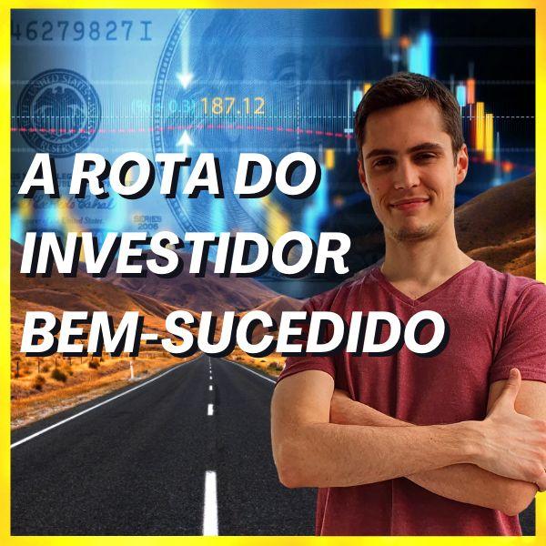 Imagem principal do produto A Rota do Investidor Bem-Sucedido