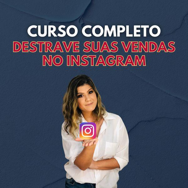 Imagem principal do produto CURSO  COMPLETO - Destrave suas vendas no instagram