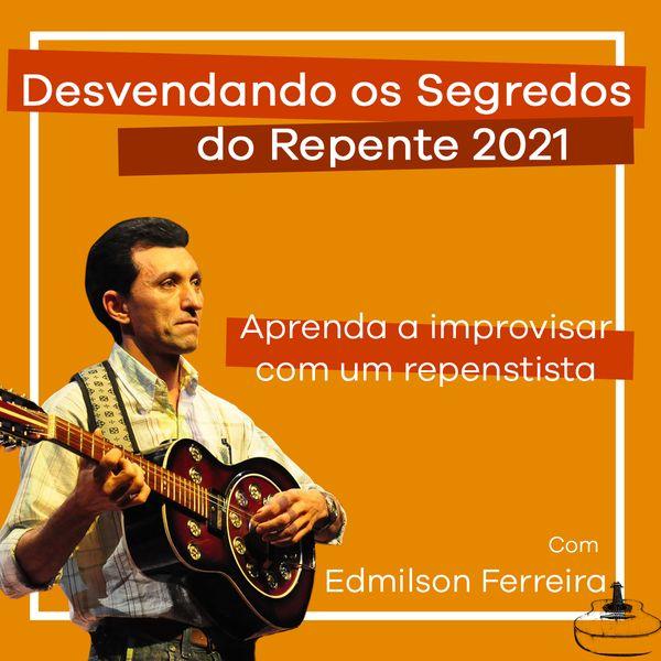Imagem principal do produto DESVENDANDO OS SEGREDOS DO REPENTE: aprenda a improvisar com um repentista
