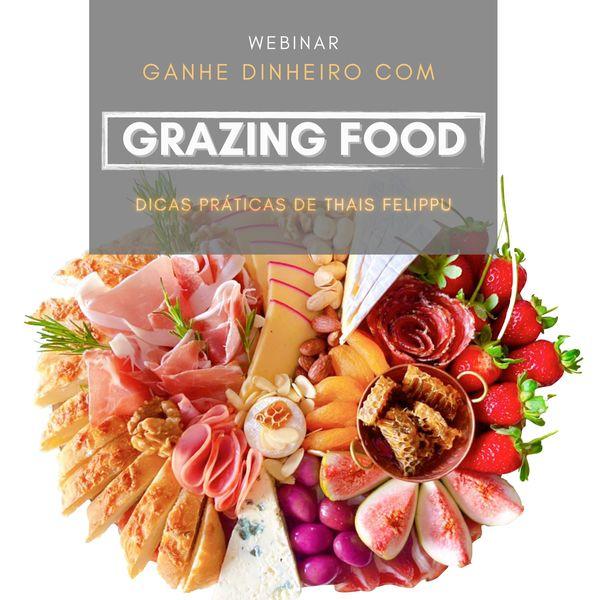 Imagem principal do produto Dicas de Como Ganhar Dinheiro fazendo Grazing Food!