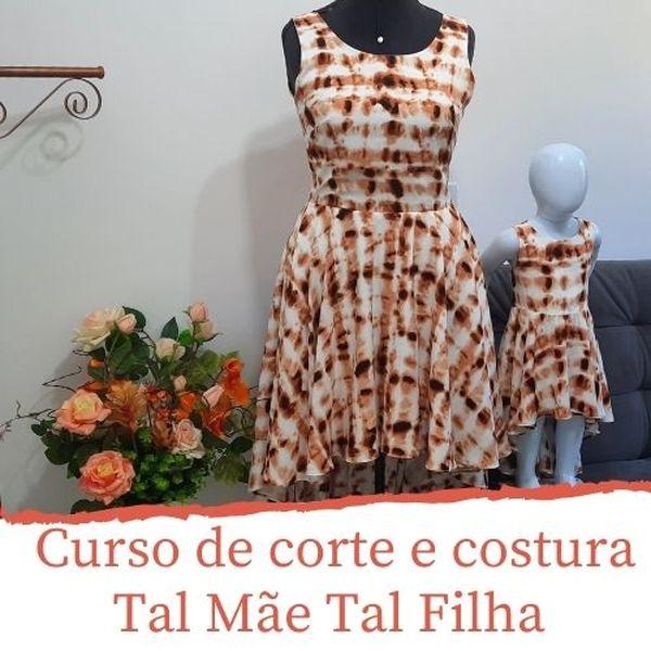 Imagem principal do produto Curso de corte e costura Tal Mãe Tal Filha