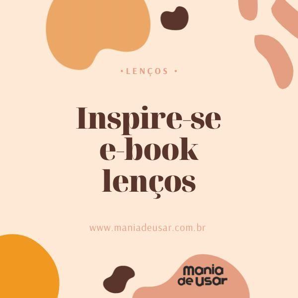 Imagem principal do produto Inspire-se e-book lenços