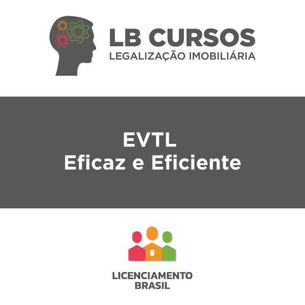 Imagem principal do produto LB Cursos - EVTL Eficaz e Eficiente