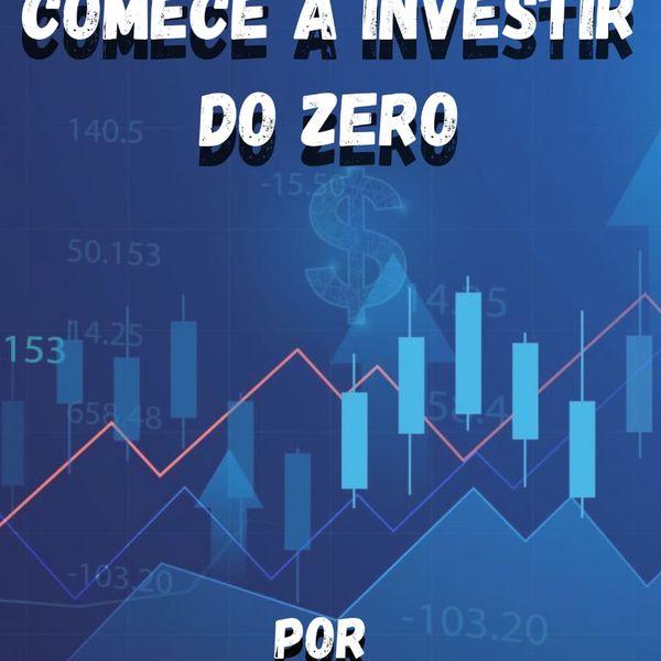 Imagem principal do produto COMECE A INVESTIR DO ZERO