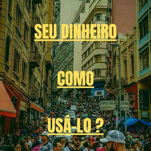 Imagem principal do produto SEU DINHEIRO COMO USÁ-LO E MUITO MAIS 🦅🐅🔥