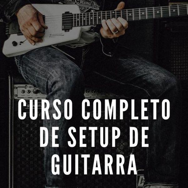 Imagem principal do produto Curso Completo de Setup de Guitarra