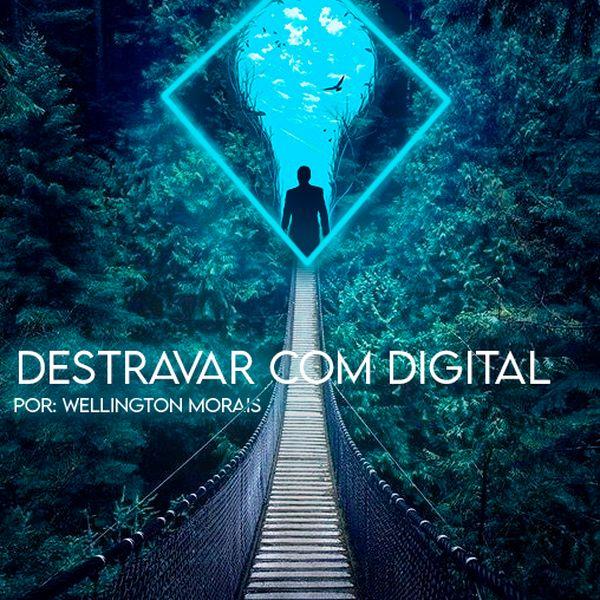 Imagem principal do produto Destravar Com  Digital - Método DCD