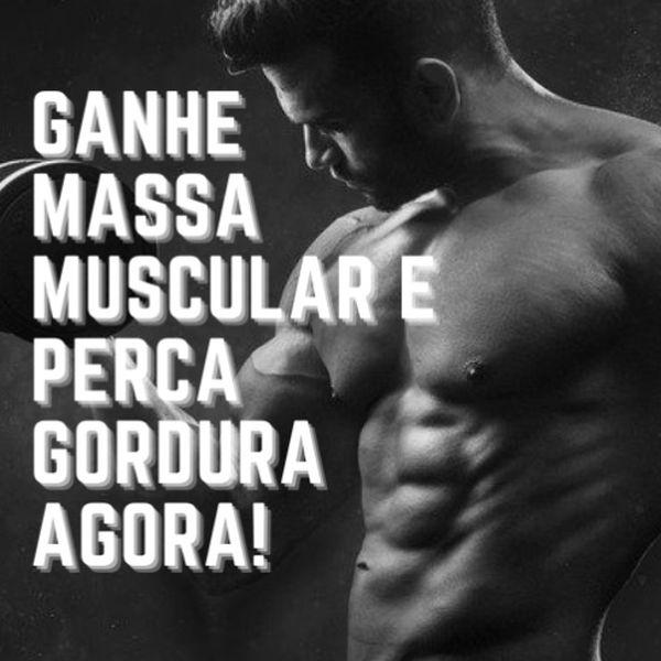 Imagem principal do produto Ganhe massa muscular e perca gordura agora!