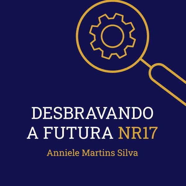 Imagem principal do produto Desbravando a Futura NR 17