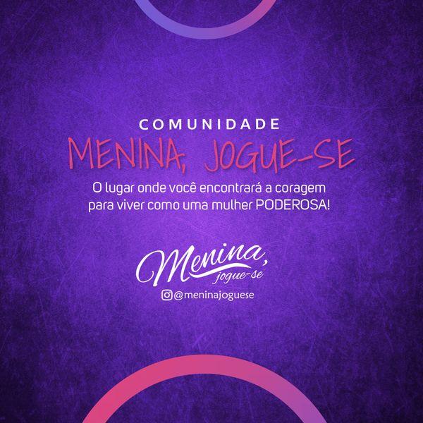 Imagem principal do produto Comunidade Menina Jogue-se