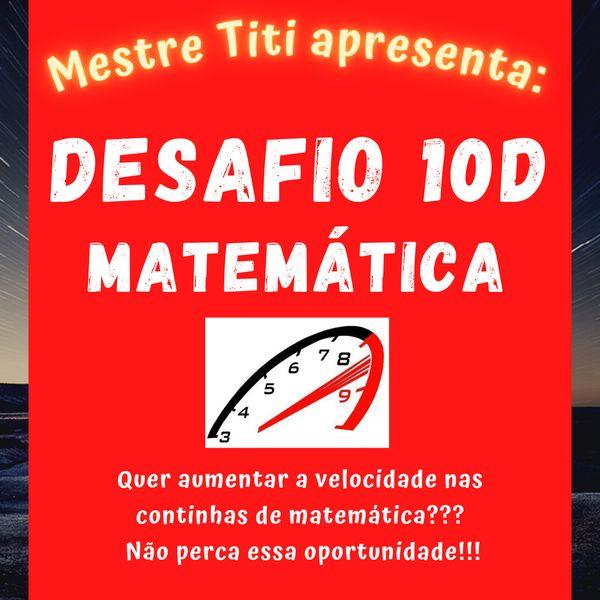 Imagem principal do produto Desafio 10D Matemática